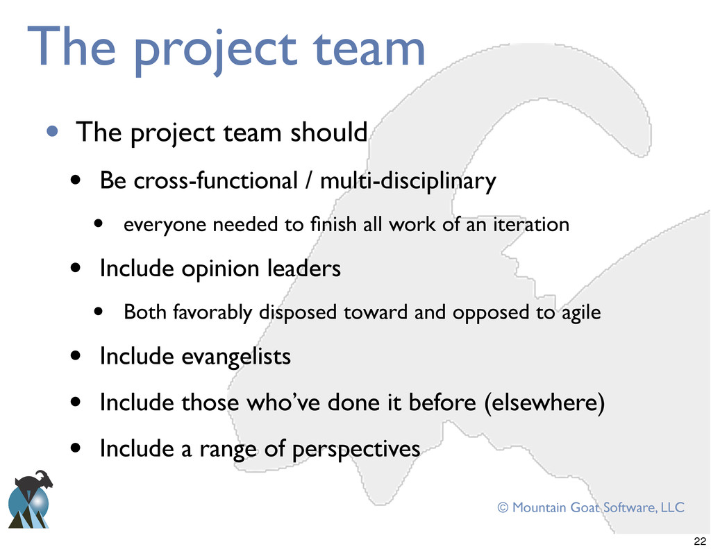 © Mountain Goat Software, LLC The project team ...