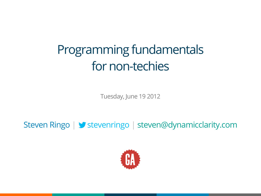 Programming fundamentals for non-techies Tuesda...