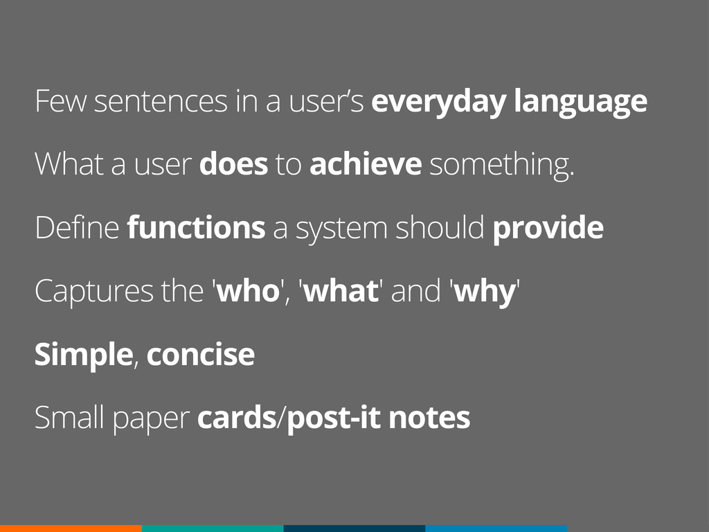 Few sentences in a user's everyday language Wha...
