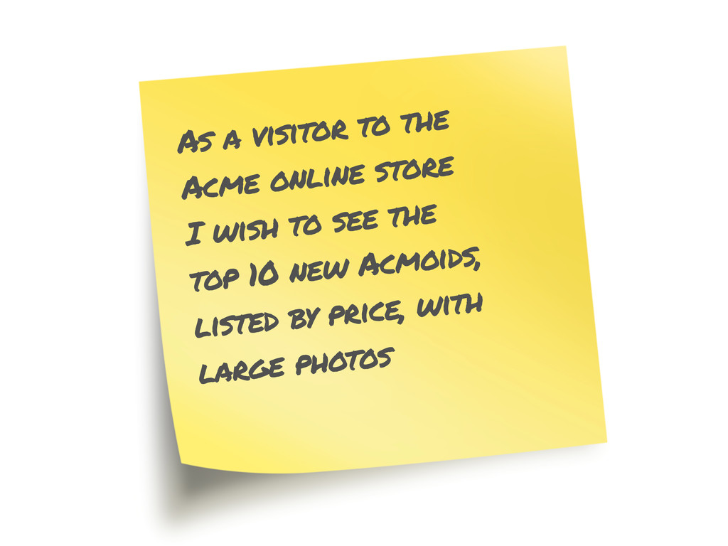 As a visitor to the Acme online store I wish to...