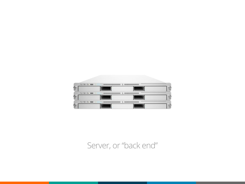 "Server, or ""back end"""
