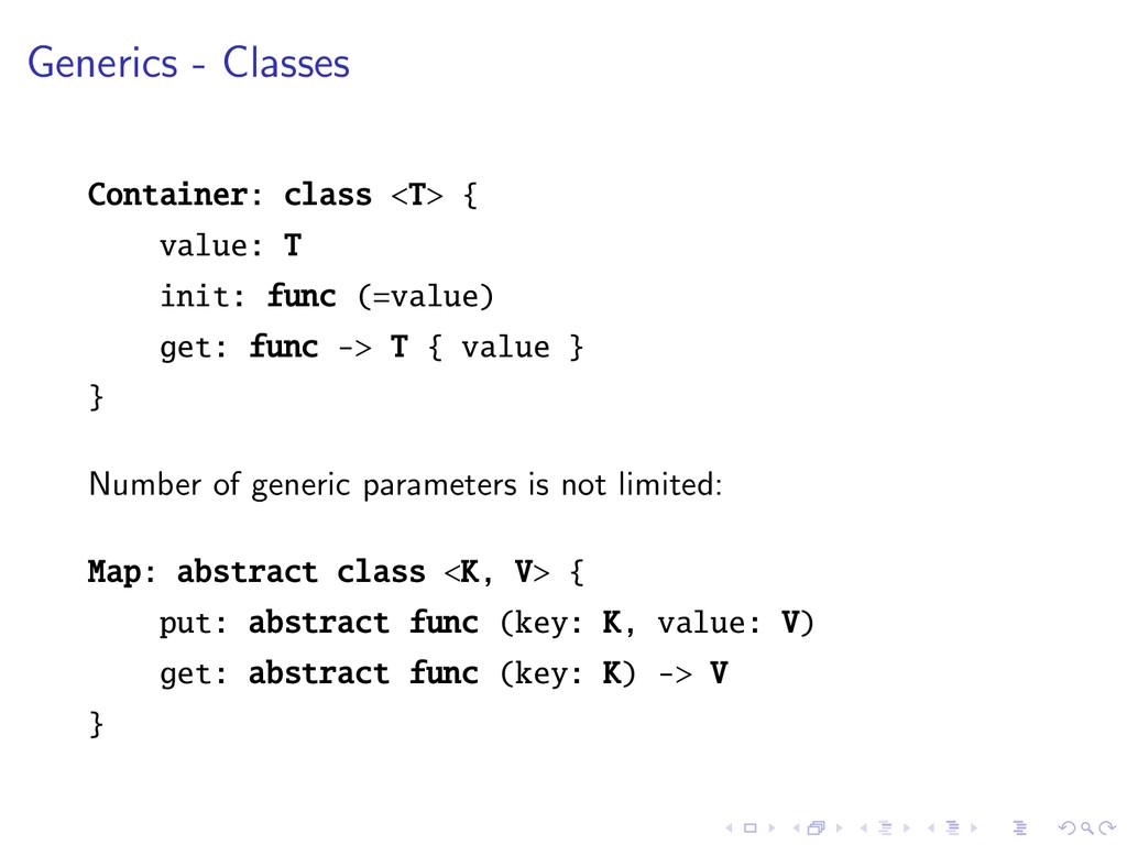 Generics - Classes Container: class <T> { value...