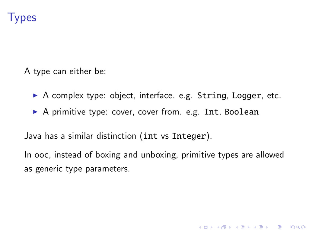 Types A type can either be: A complex type: obj...