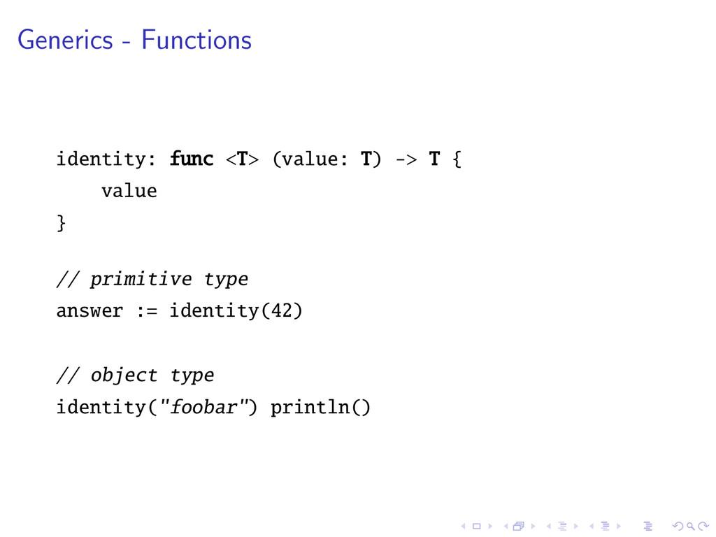 Generics - Functions identity: func <T> (value:...