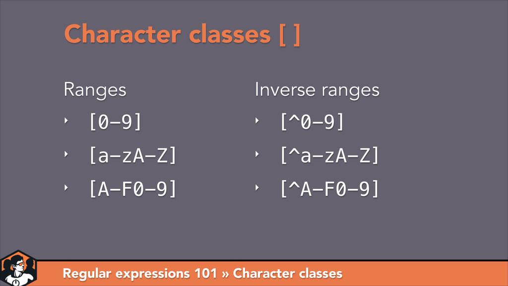 Character classes [ ] Regular expressions 101 »...