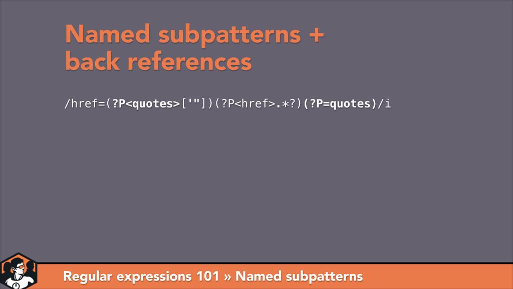 Regular expressions 101 » Named subpatterns Nam...
