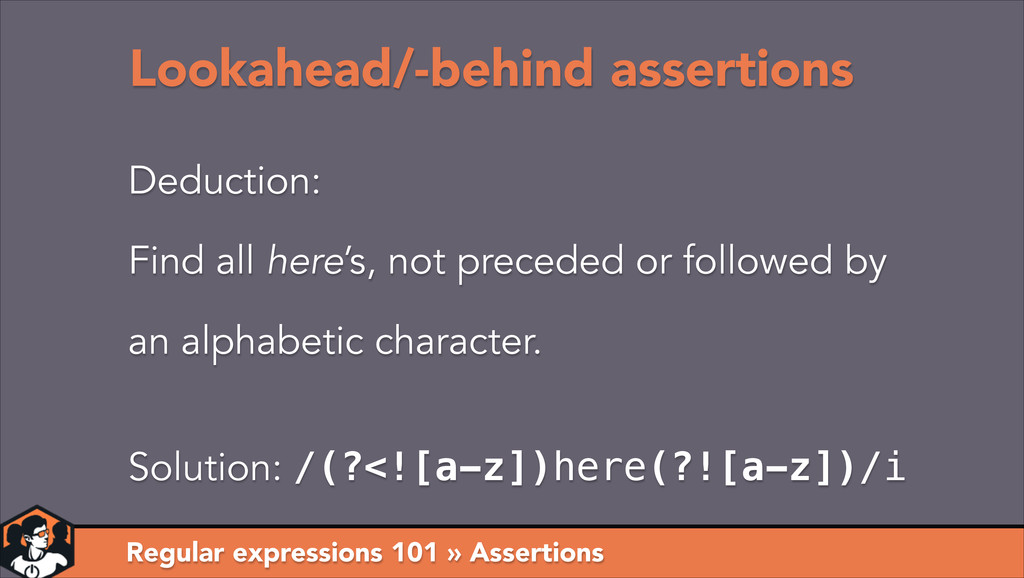 Regular expressions 101 » Assertions Lookahead/...