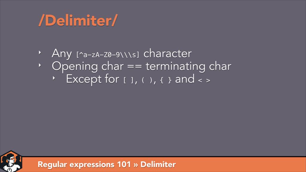 /Delimiter/ Regular expressions 101 » Delimiter...