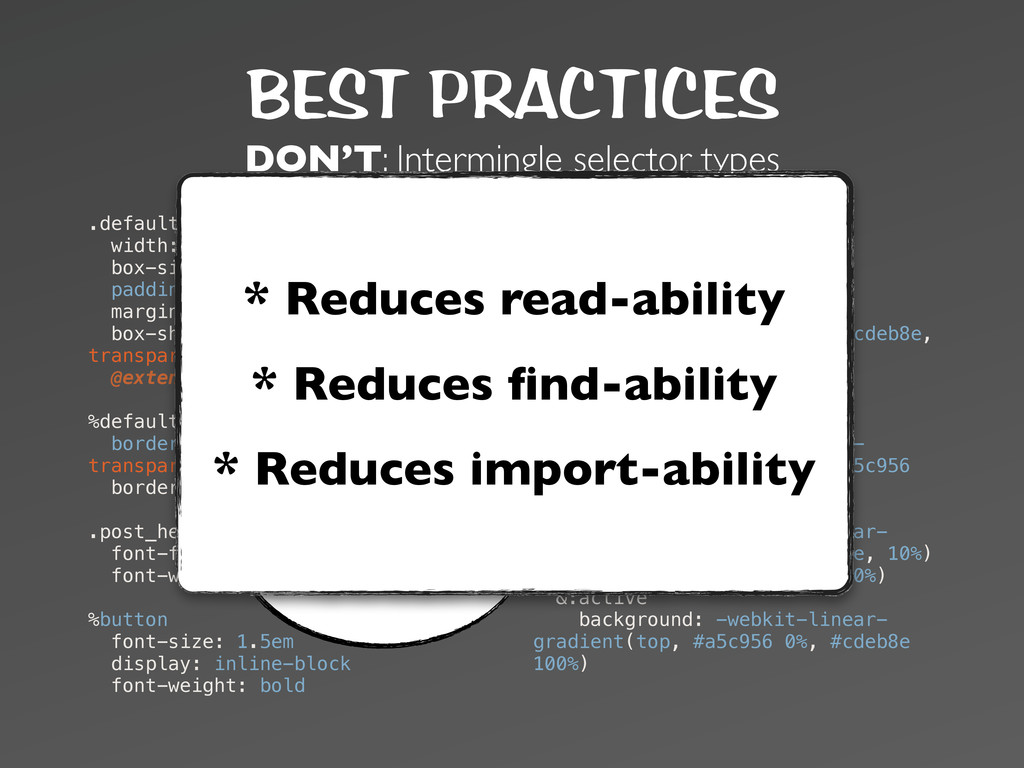 BEST PRACTICES DON'T: Intermingle selector type...