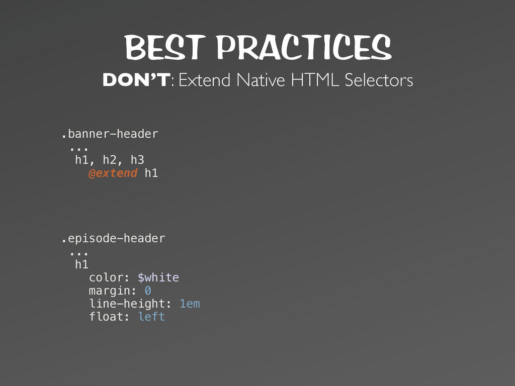 BEST PRACTICES DON'T: Extend Native HTML Select...