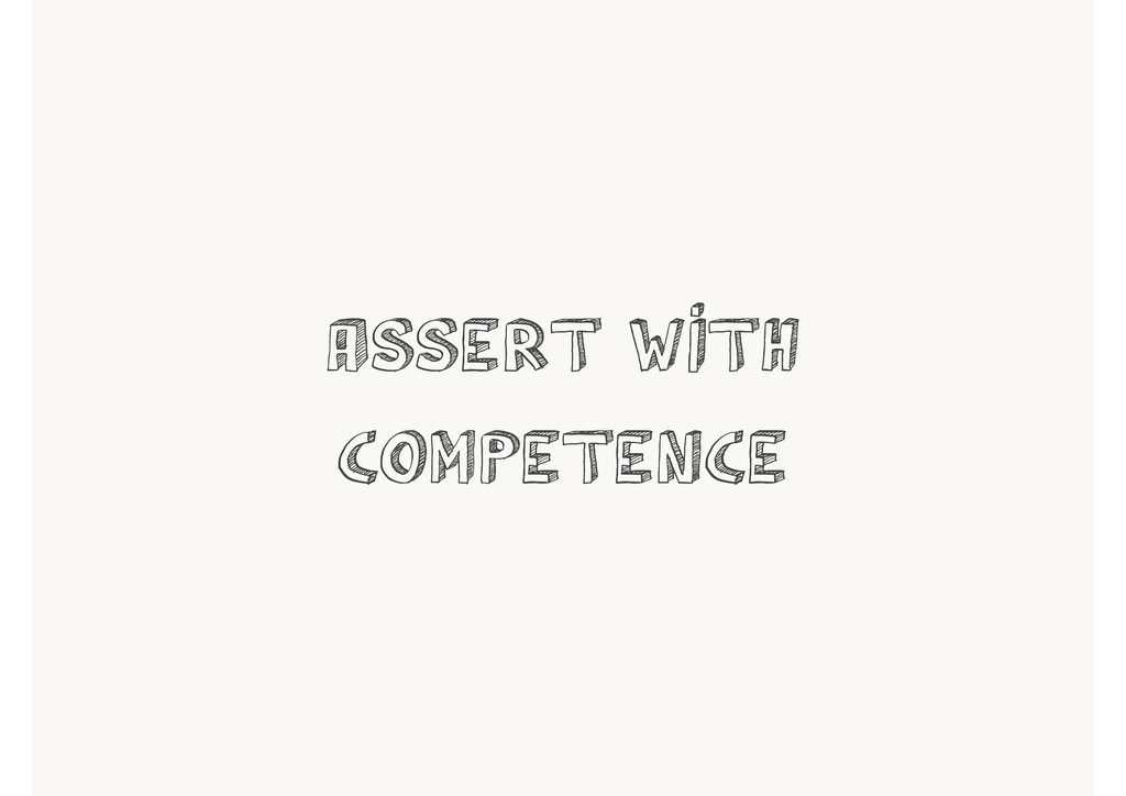 assert with competence