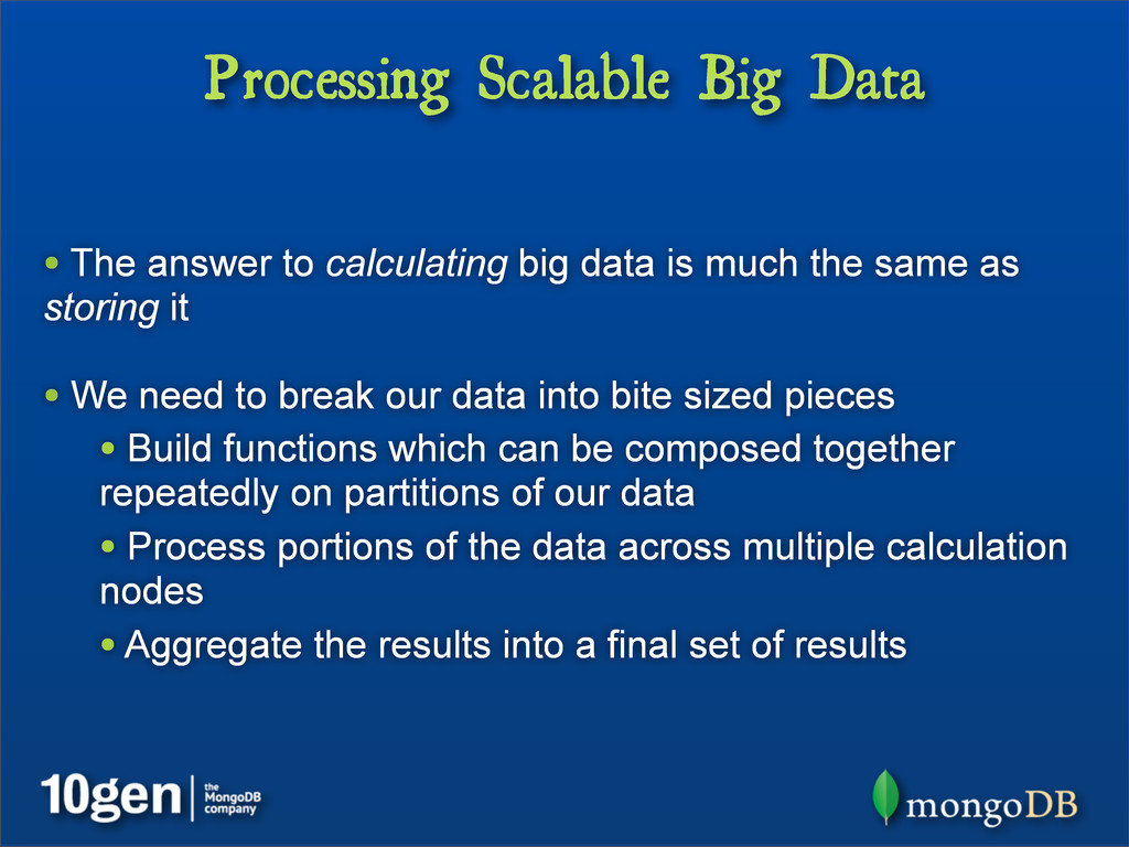 Processing Scalable Big Data • The answer to ca...