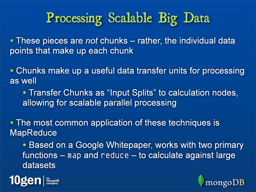 Processing Scalable Big Data • These pieces are...