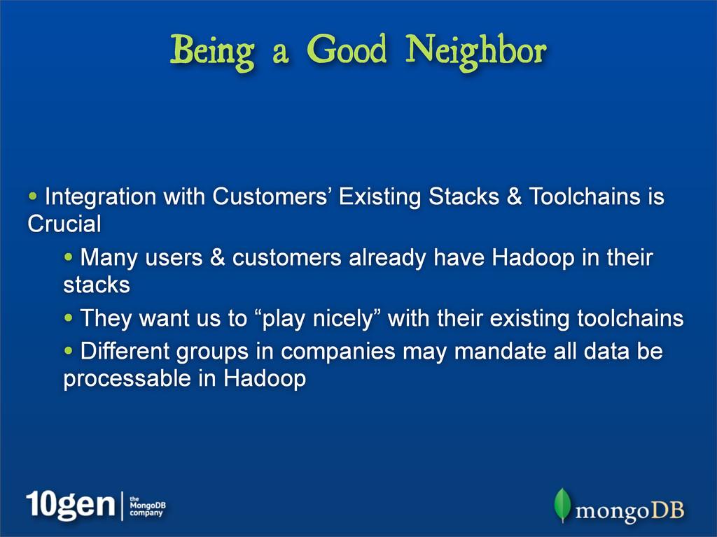 Being a Good Neighbor • Integration with Custom...