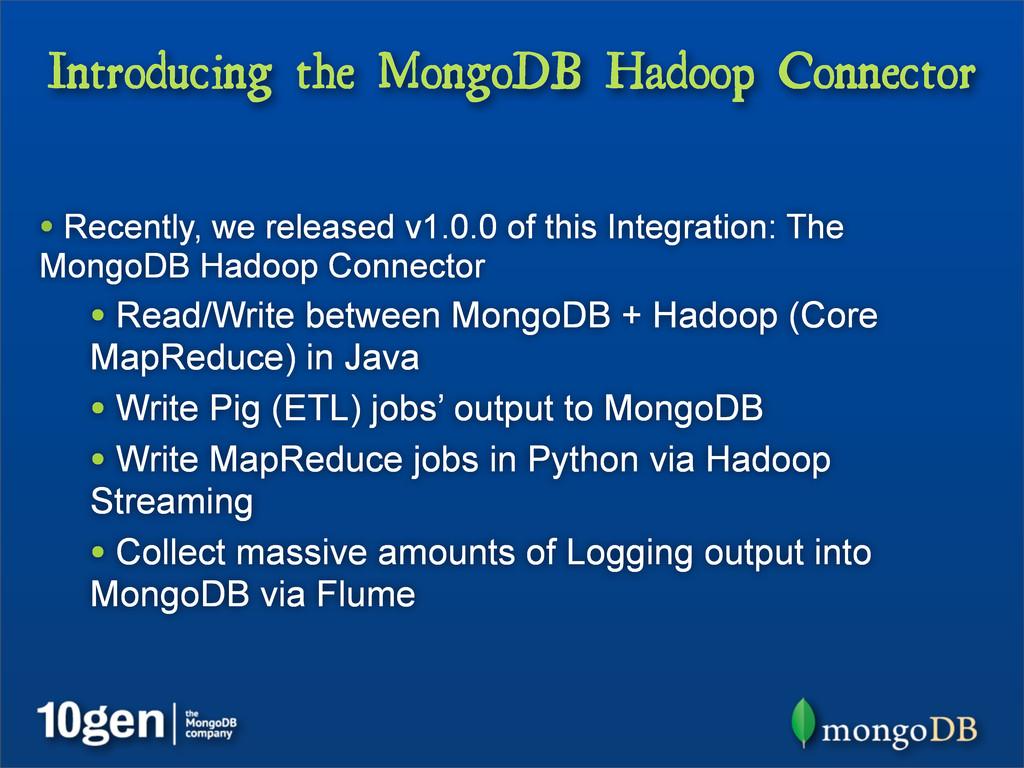 Introducing the MongoDB Hadoop Connector • Rece...