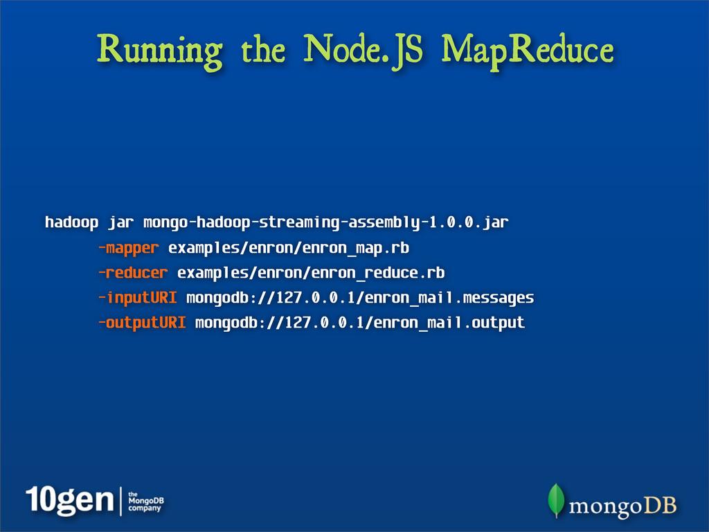 Running the Node.JS MapReduce hadoop jar mongo-...