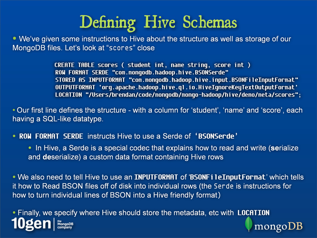 Defining Hive Schemas • We've given some instruc...