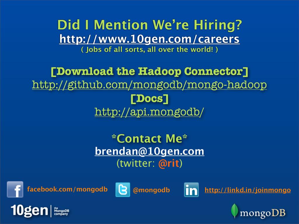 http://linkd.in/joinmongo @mongodb facebook.com...