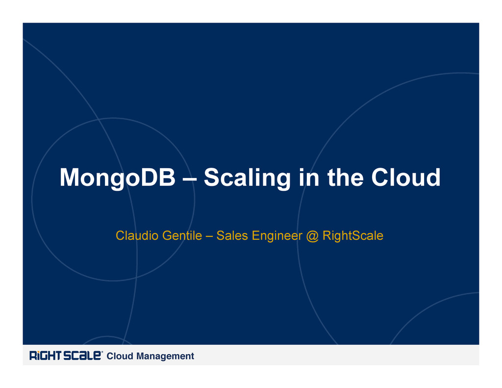 Cloud Management! MongoDB – Scaling in the Clou...