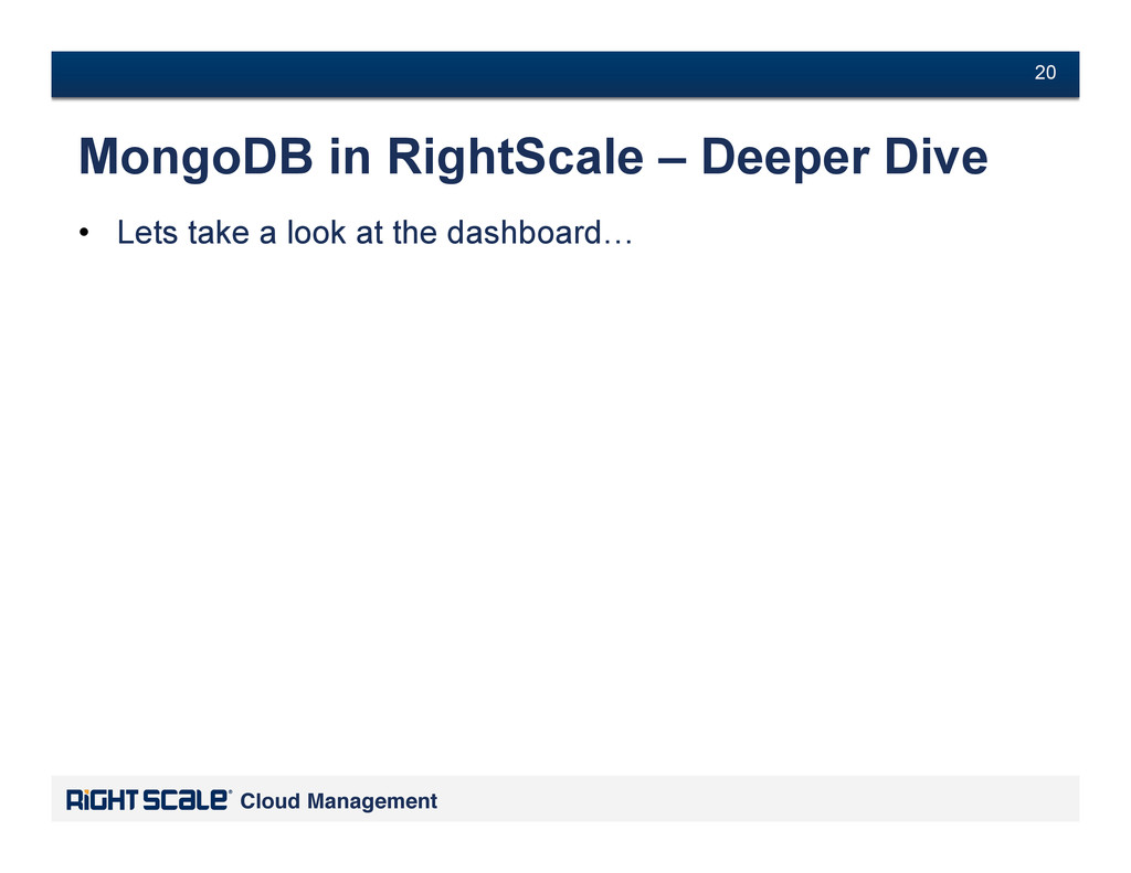 # 20 Cloud Management! # 20 MongoDB in RightSca...