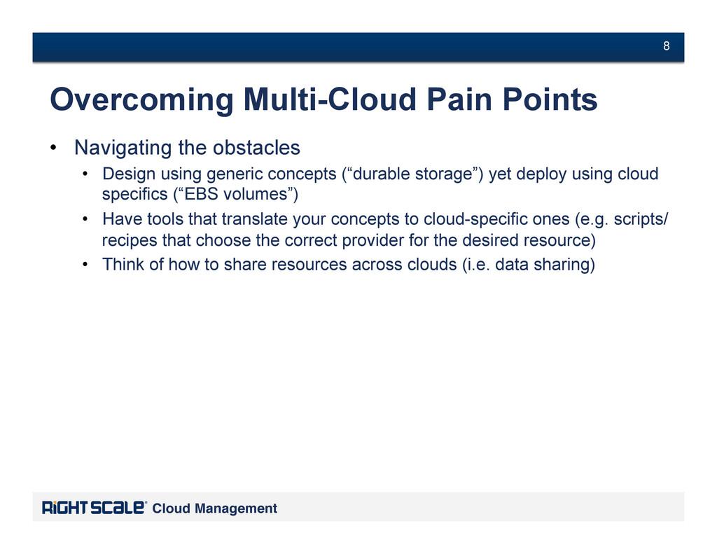 # 8 Cloud Management! # 8 Overcoming Multi-Clou...