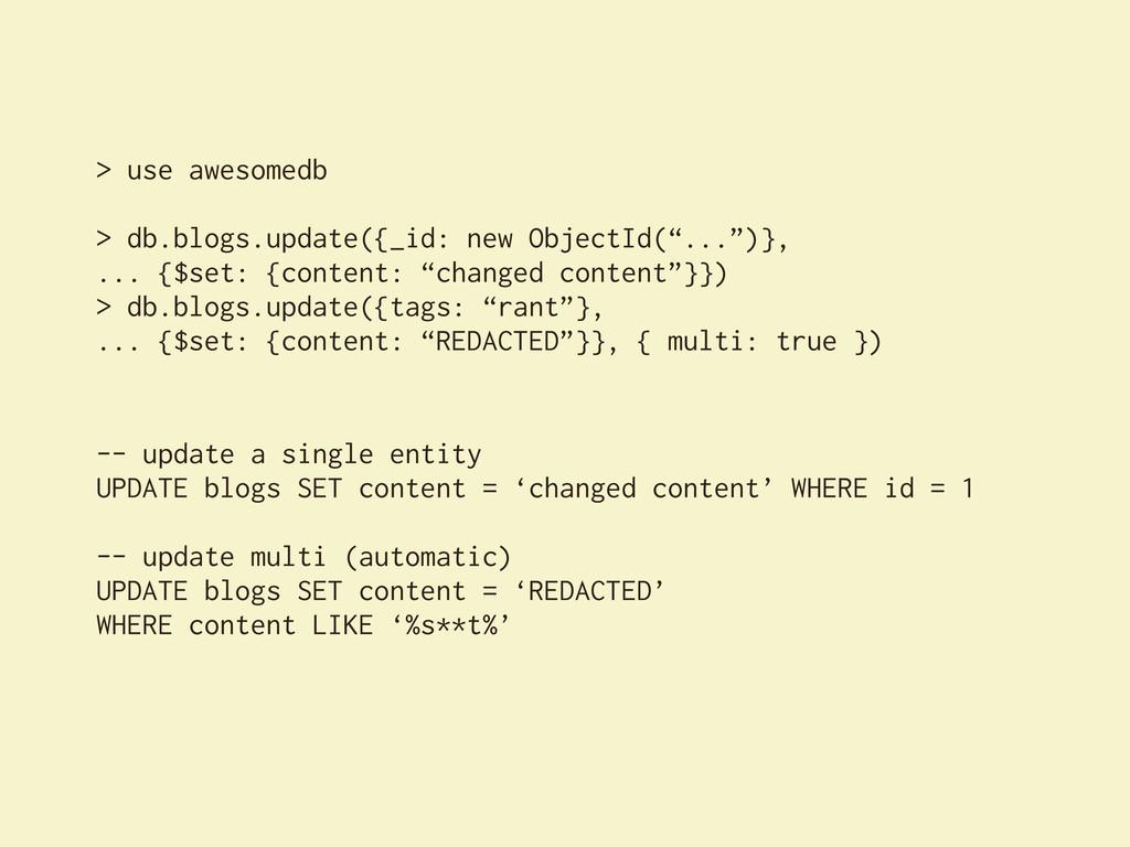 > use awesomedb > db.blogs.update({_id: new Obj...
