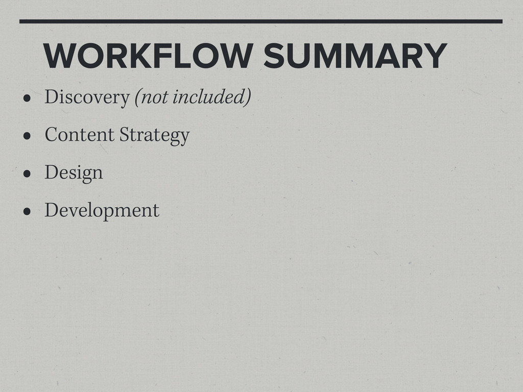 WORKFLOW SUMMARY • Discovery (not included) • C...