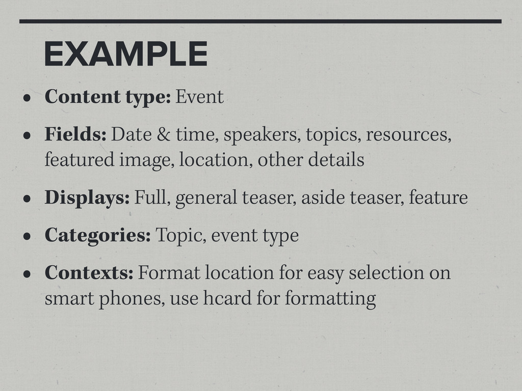 EXAMPLE • Content type: Event • Fields: Date & ...