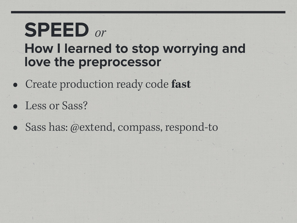 SPEED or How I learned to stop worrying and lov...