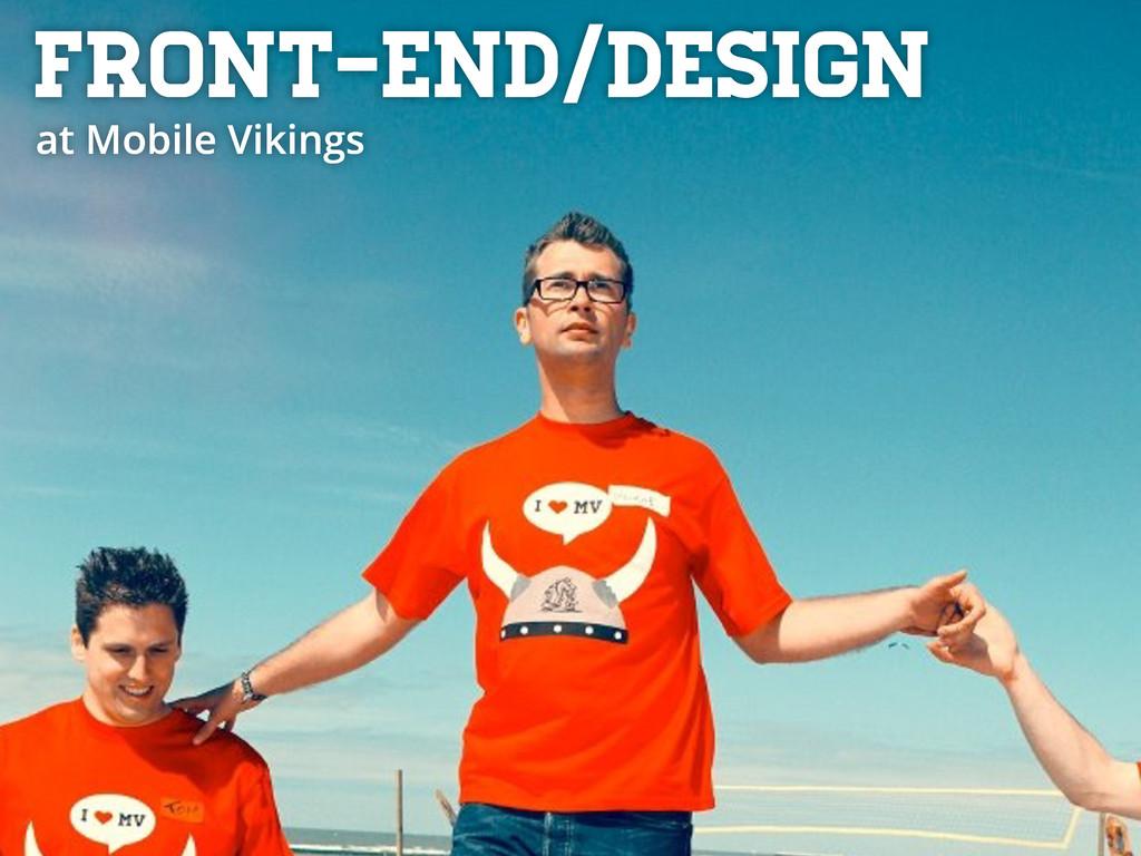 Front-end/design at Mobile Vikings