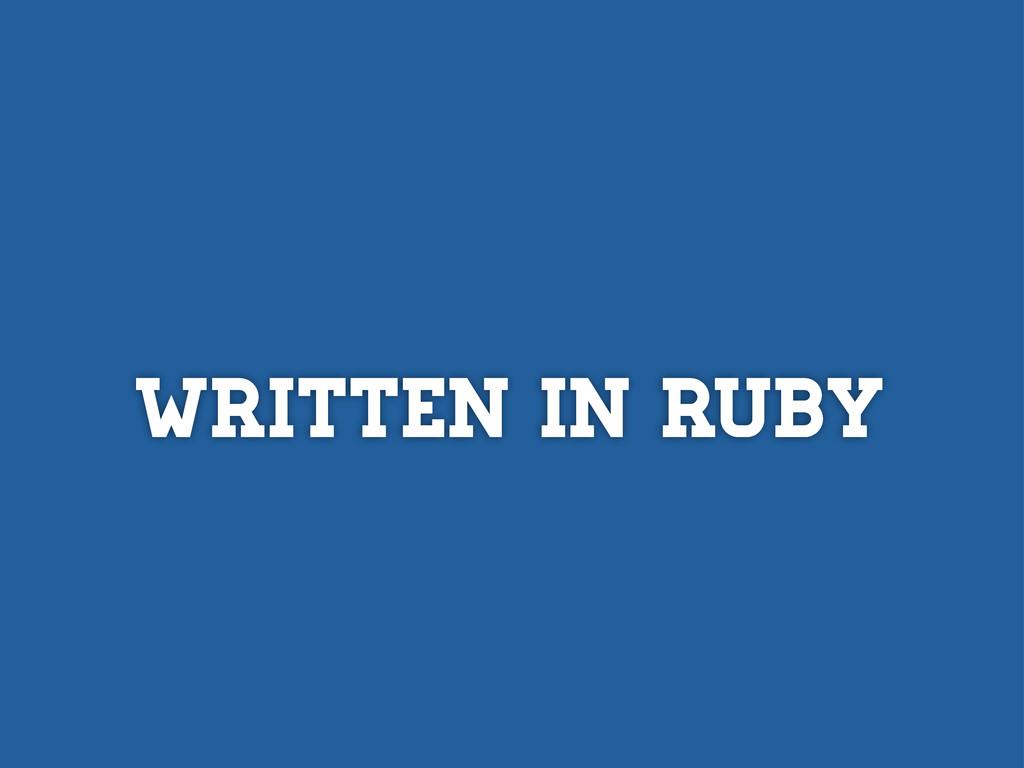 Written in Ruby
