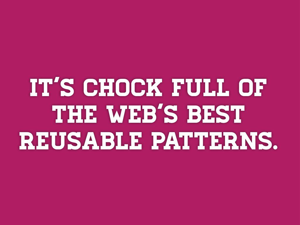 It's chock full of the web's best reusable patt...