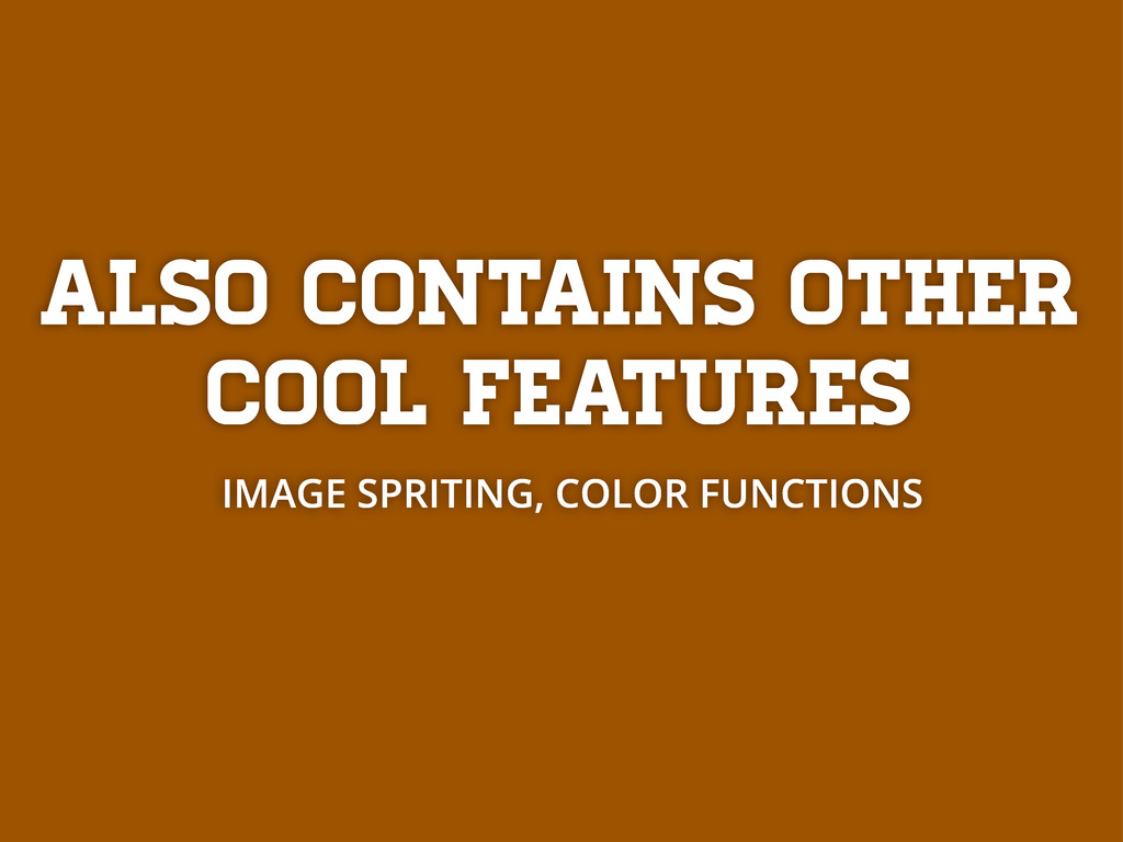 Also contains other cool features IMAGE SPRITIN...