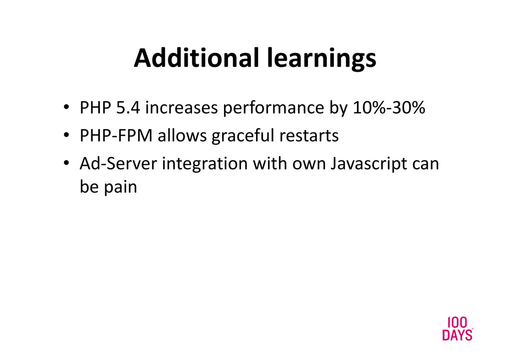 Additional learnings • PHP 5.4 increases perfor...