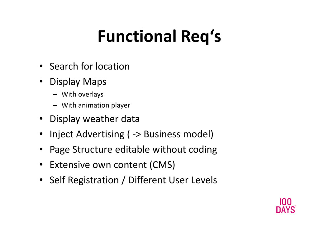 Functional Req's • Search for location • Displa...