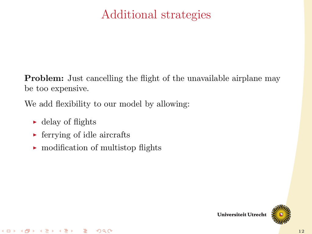12 Additional strategies Problem: Just cancelli...