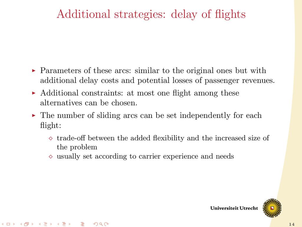 14 Additional strategies: delay of flights Param...