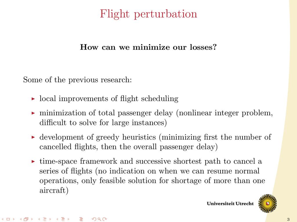 3 Flight perturbation How can we minimize our l...