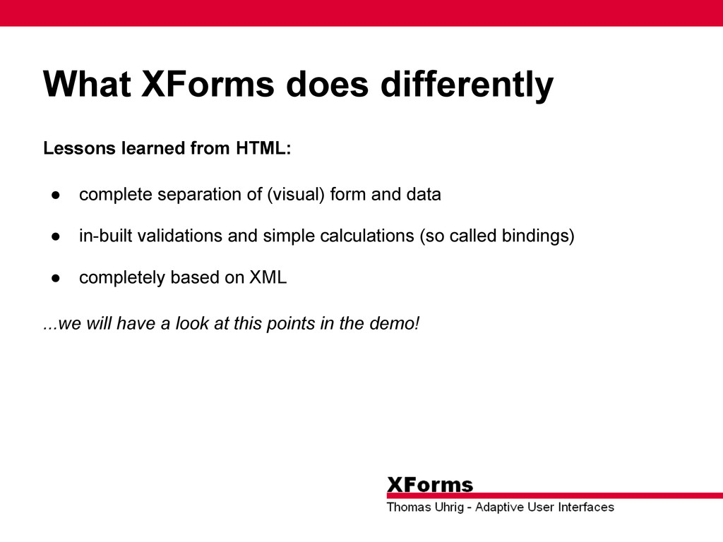 What XForms does differently Lessons learned fr...