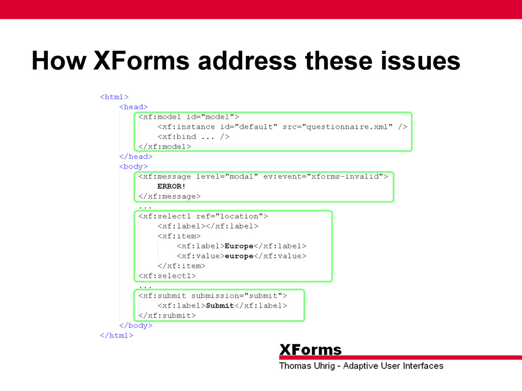 How XForms address these issues