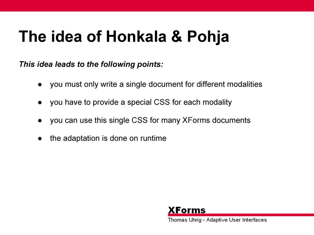 The idea of Honkala & Pohja This idea leads to ...