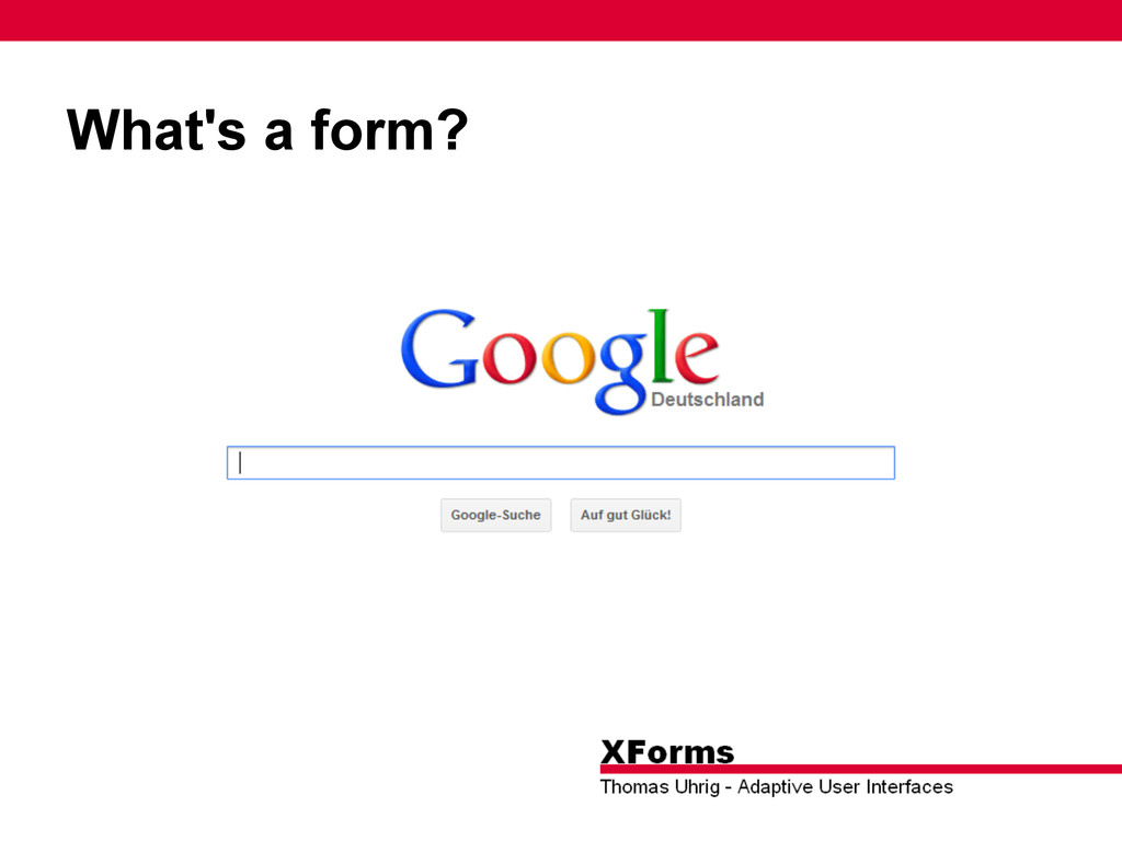 What's a form?