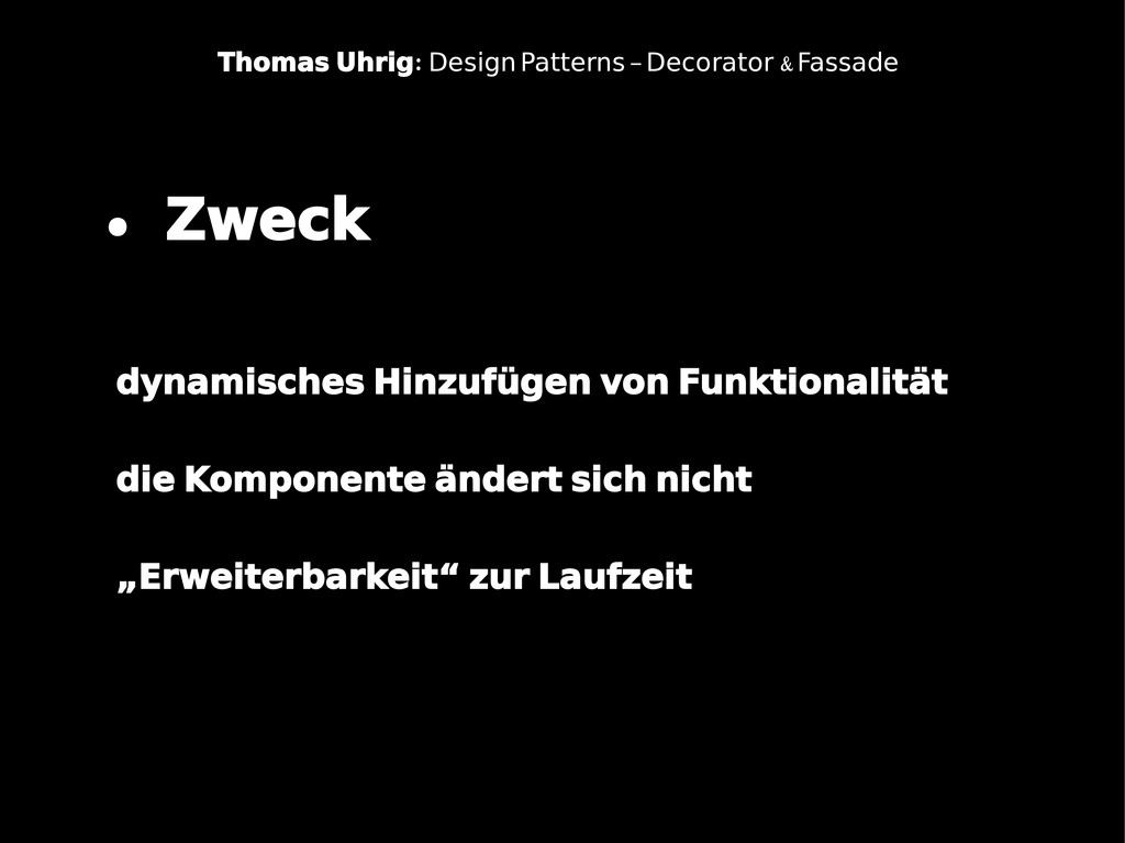 : Thomas Uhrig & Design Patterns – Decorator Fa...