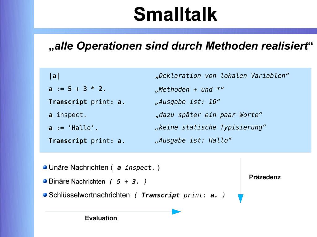 """Smalltalk """"alle Operationen sind durch Methoden..."""