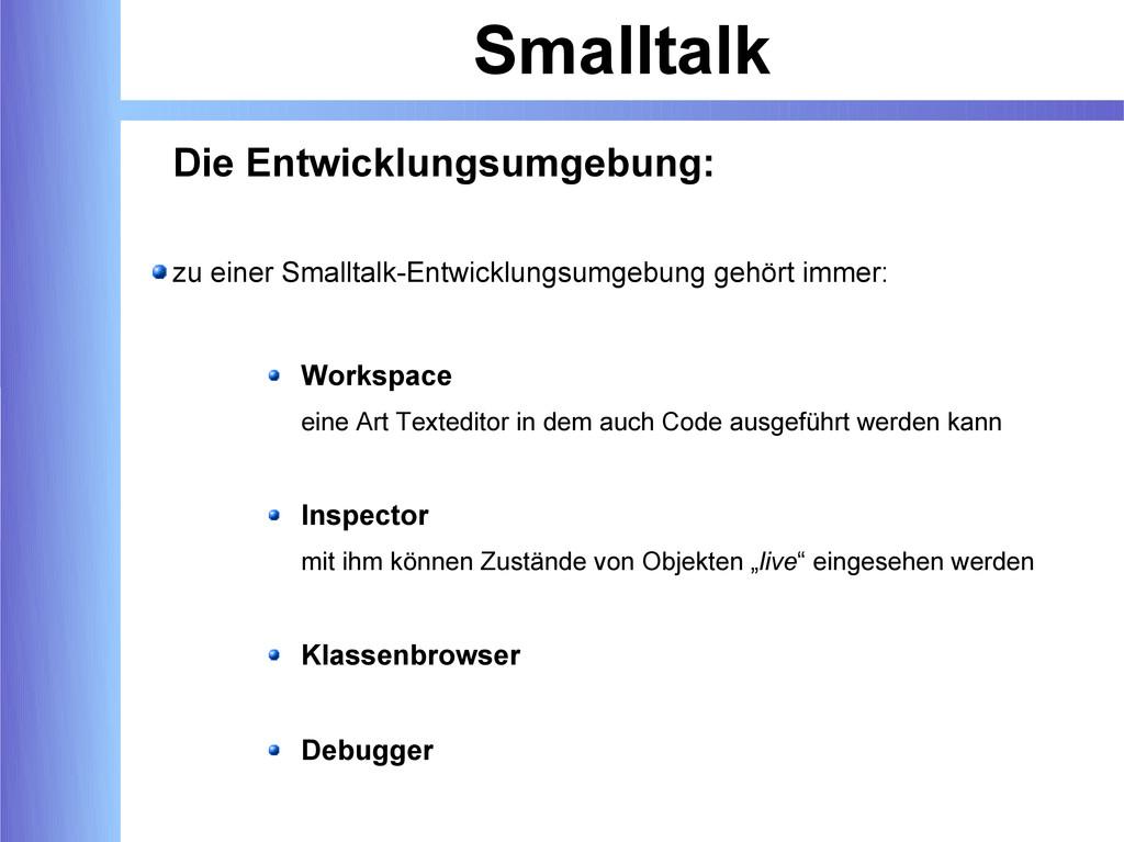Smalltalk Die Entwicklungsumgebung: zu einer Sm...