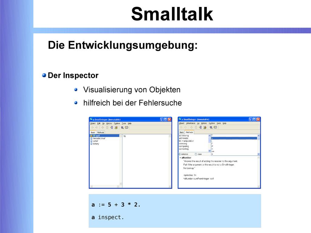 Smalltalk Die Entwicklungsumgebung: Der Inspect...