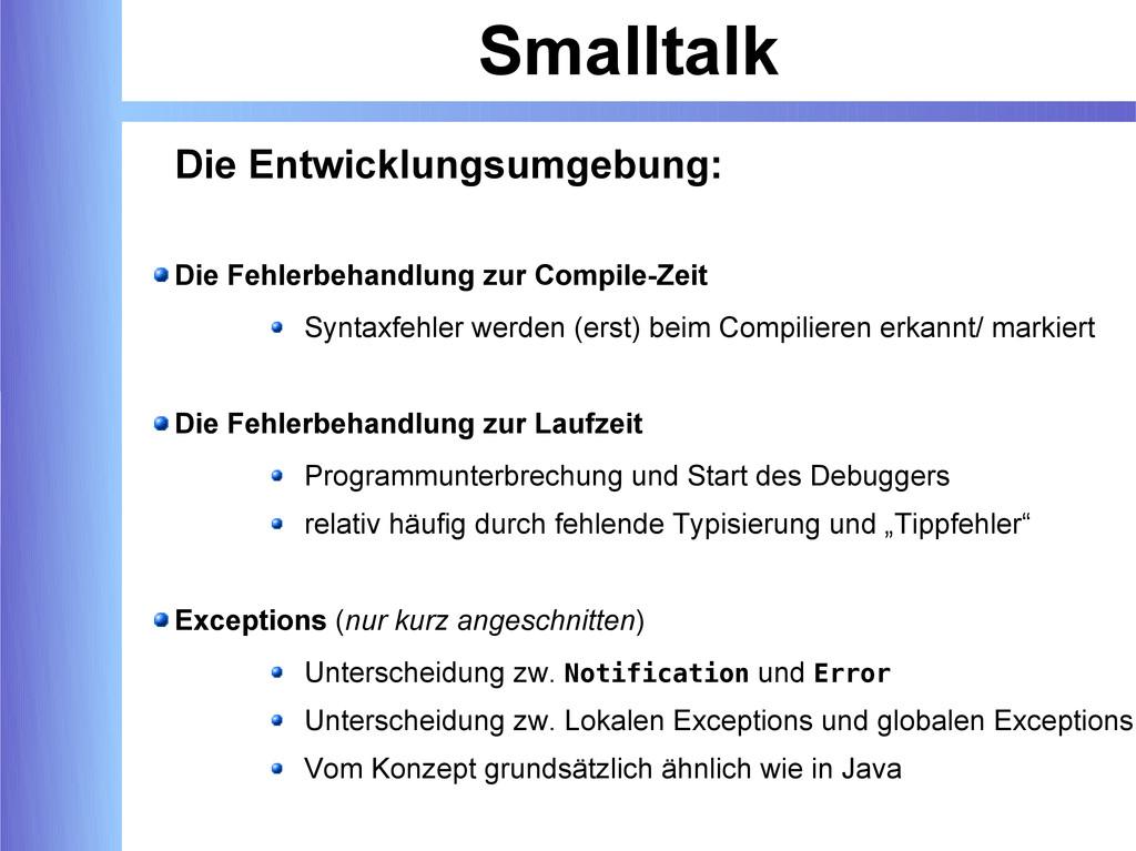 Smalltalk Die Entwicklungsumgebung: Die Fehlerb...