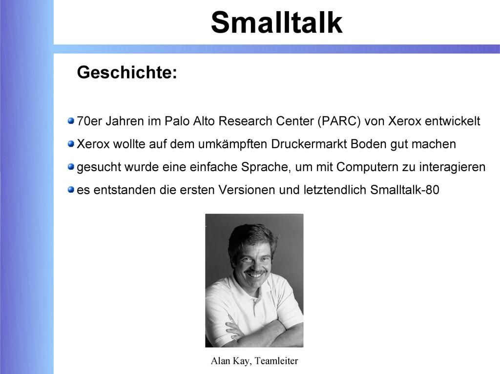 Smalltalk Geschichte: 70er Jahren im Palo Alto ...
