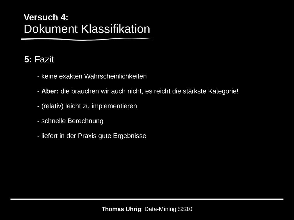 Versuch 4: Dokument Klassifikation Thomas Uhrig...