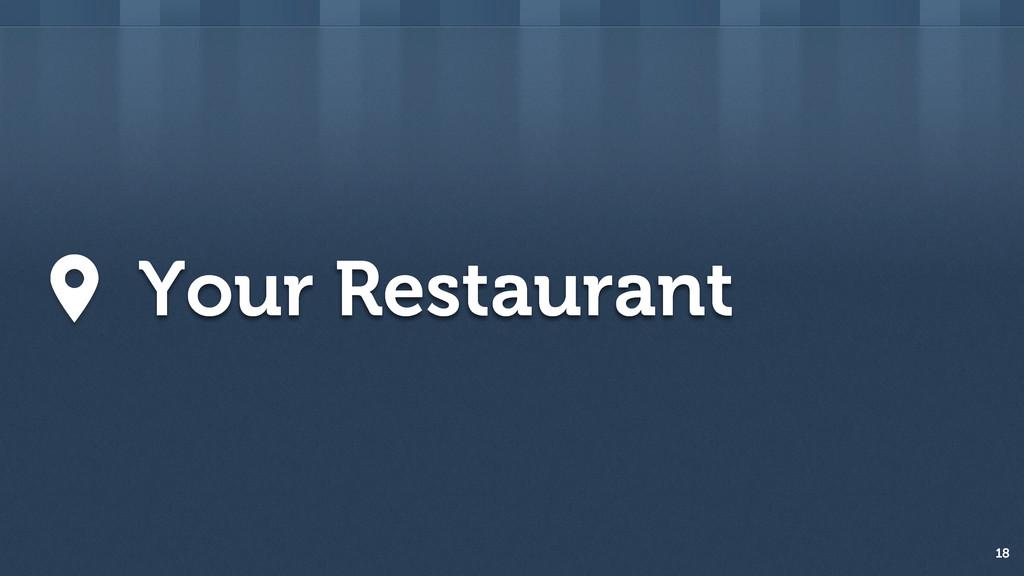 18 Your Restaurant